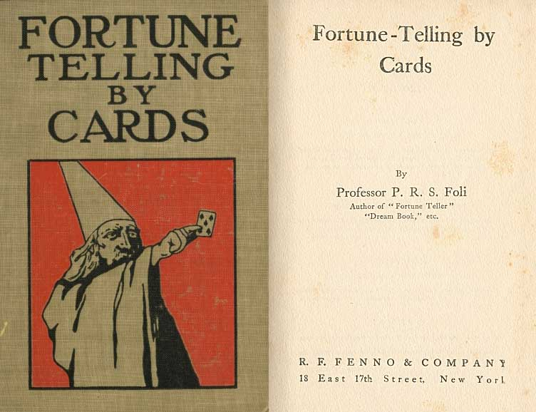 Fortune Telling By Cards by Professor P.R.S. Foli, 1915