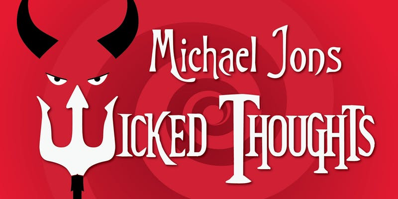 Michael Jons' Wicked Thoughts